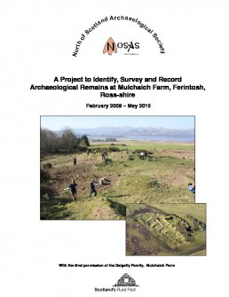 Report of NOSAS Mulchaich/Ferintosh survey report which included the building at Ryefield House and several other nearby sites possibly connected with Ferintosh whisky