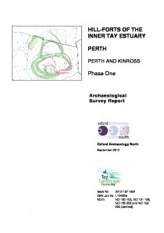 Hill-Forts of the Inner Tay Estuary. Phase One. Archaeological Survey Report.