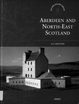 Exploring Scotland's Heritage: Aberdeen And North-East Scotland