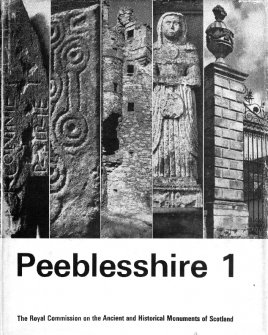 Peeblesshire: an inventory of the ancient monuments, volume I