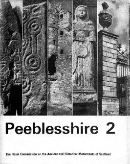 Peeblesshire: an inventory of the ancient monuments, volume II