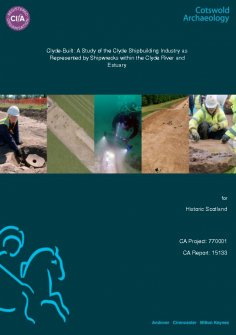 Report from the project Clyde-Built: A study of the Clyde Shipbuilding Industry as Represented by Shipwrecks within the Clyde River and Estuary