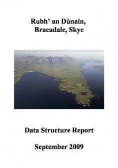 Rubh' an Dunain, Bracadale, Skye. Data Structure Report