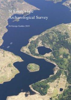 Report: HES Archaeology Survey of Eilean Fhianain (St Finan's Isle), Loch Shiel, 2016-17.