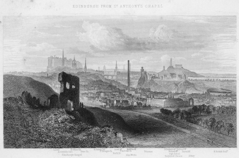 View of Edinburgh.  Inscr: 'Edinburgh from St Anthony's Chapel. Castle, Assembly Hall, St Giles Church, St Anthony's Chapel, Tron Church, St John's Church, St George's Church, Scott Monument, St Andrew's Church, North Bridge, Gas Works, Prisons, D Stewart's National Monument, Nelson Mt, Burn's Mt, High School, Holyrood Palace and Abbey, North British Rail'.