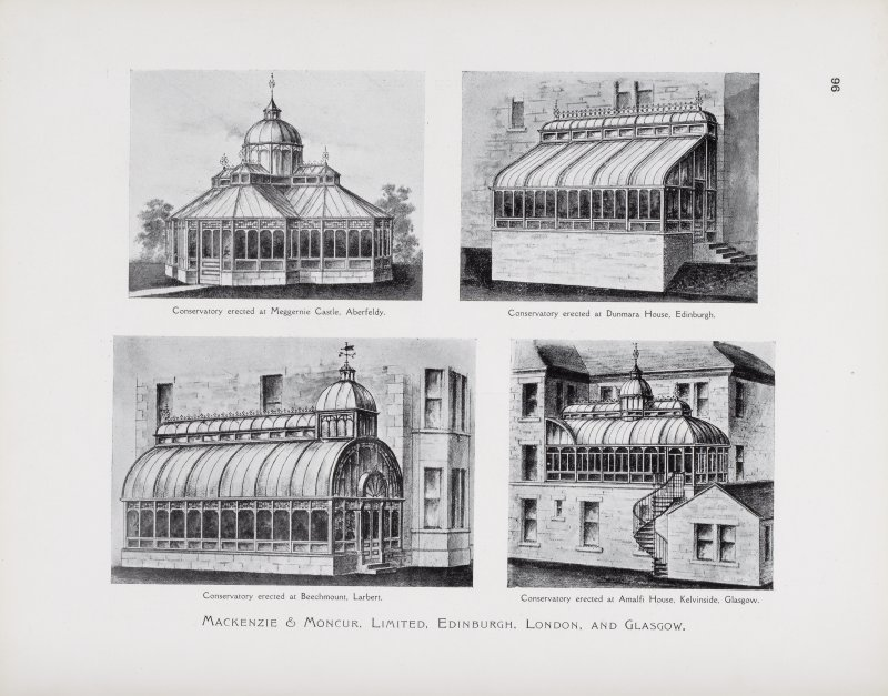 """Catalogue of Horticultural Buildings by MacKenzie and Moncur """"Conservatory erected at Meggernie Castle, Aberfeldy,"""" """"Conservatory erected at Dunmara House,"""" """"Conservatory erected at Beechmount, Larbert"""" and """"Conservatory erected at Amalfi House, Kelvinside, Glasgow"""""""