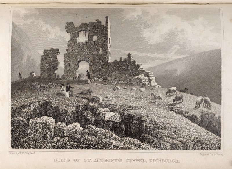 Edinburgh, engraving of ruins of St Anthony's Chapel. Titled 'Ruins of St. Anthony's Chapel, Edinburgh. Drawn by T.H. Shepherd. Engraved byS. Lacey.'
