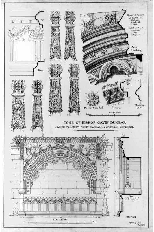 Aberdeen, Chanonry, St Machar's Cathedral. Scale drawing of engraved details of Tomb of Bishop Gavin Dunbar. Title: 'Tomb of Bishop Gavin Dunbar: South Transept. Saint Machar's Cathedral. Aberdeen'. Insc: 'Sill; Base; Rose in Spandrel; Cornice; Aarch Moulding; Moulding at A; Elevation; Section'.