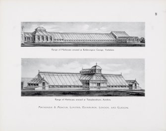 "Catalogue of Horticultural Buildings by MacKenzie and Moncur.  ""Range of Hothouses erected at Kirklevington Grange, Yorkshire"" and ""Range of Hothouses erected at Templetonburn, Ayrshire"""