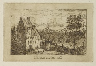 Etching of Midhope Castle and Forth Bridge inscribed 'The Old and the New, Walter F Lyon del 89'.