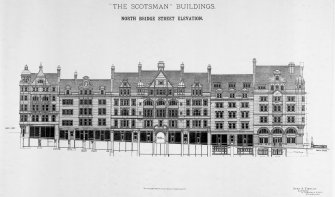 "North Bridge Street elevation. Titled:  ' ""The Scotsman"" Buildings. North Bridge Street Elevation.' Insc:  'Dunn & Findlay, Architects, 35 Frederick Street Edinburgh.'    'Photot - Lithographed & Printed by James Akerman, 6 Queen Square, WC'. Scanned image of D 50887."