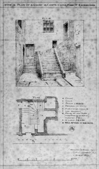 "Photographic copy of drawing showing View and Plan of a Court in Cant's Close, High Street, Edinburgh Signed and Dated ""Measured & Drawn by Robert Morham Jnr   4 March 1867"" Original in sepia ink"