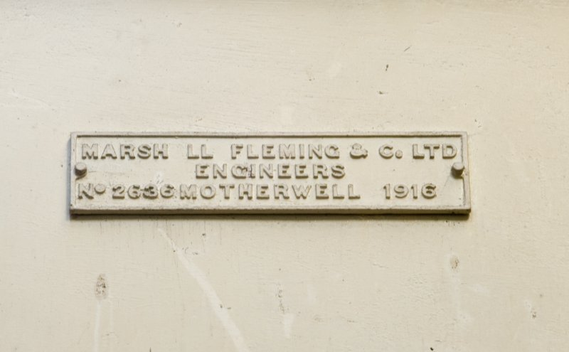 Interior.  Detail of makers plate 'Marsh LL Fleming & Co. Ltd, Engineers, No.2636 Motherwell 1916'.