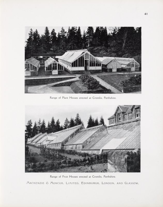"Catalogue of Horticultural Buildings by MacKenzie and Moncur ""Range of Plant Houses erected at Cromlix, Perthshire"" and ""Range of Fruit Houses erected at Cromlix, Perthshire"""
