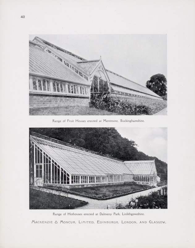 "Catalogue of Horticultural Buildings by MacKenzie and Moncur ""Range of Fruit Houses erected at Mentmore, Buckinghamshire"" and ""Range of Hothouses erected at Dalmeny Park, Linlithgowshire"""