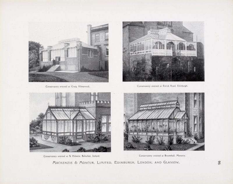 "Catalogue of Horticultural Buildings by MacKenzie and Moncur ""Conservatory erected at Craig, Kilmarnock,"" ""Conservatory erected at Ettrick Road, Edinburgh,"" ""Conservatory erected at St Huberts, Belturbet, Ireland"" and ""Conservatory erected at Broomhall, Menstrie"""