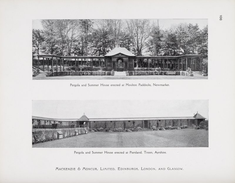 "Catalogue of Horticultural Buildings by MacKenzie and Moncur ""Pergola and Summer House erected at Moulton Paddocks, Newmarket"" and ""Pergola and Summer House erected at Piersland, Troon, Ayrshire."""
