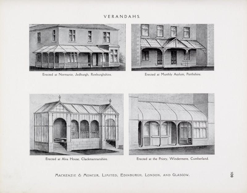 "Catalogue of Horticultural Buildings by MacKenzie and Moncur Verandahs: ""Erected at Normanie, Jedburgh, Roxburghshire,"" ""Erected at Murthly Asylum, Pertshire,"" ""Erected at Alva House, Clackmannanshire"" and ""Erected at the Priory, Windermere, Cumberland"""