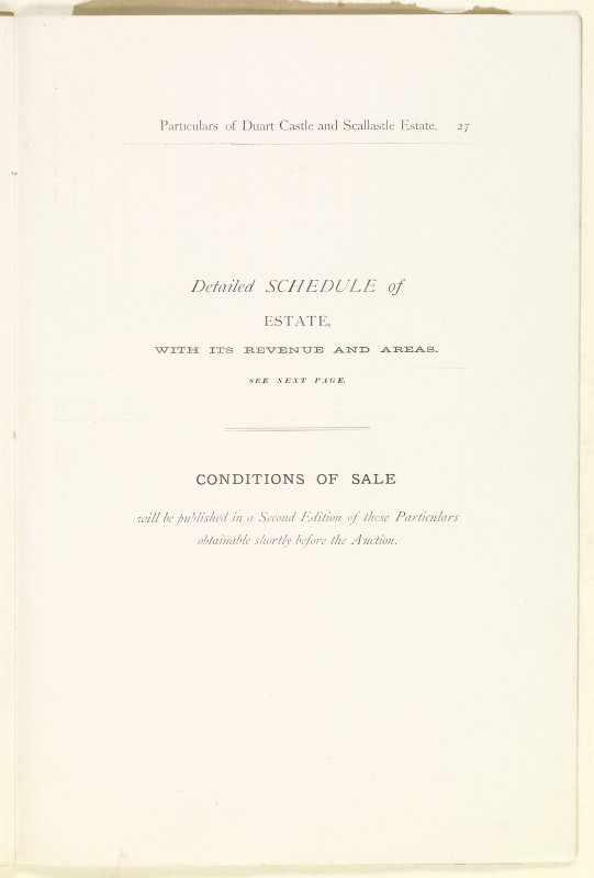 Page 27 of Estates Exchange, no. 1480 Sales Brochure. Inscribed: 'Detailed schedule of Estate, with its revenue and areas. See next page. Conditions of sale will be published in a Second Edition of these Particulars obtainable shortly before the Auction.'