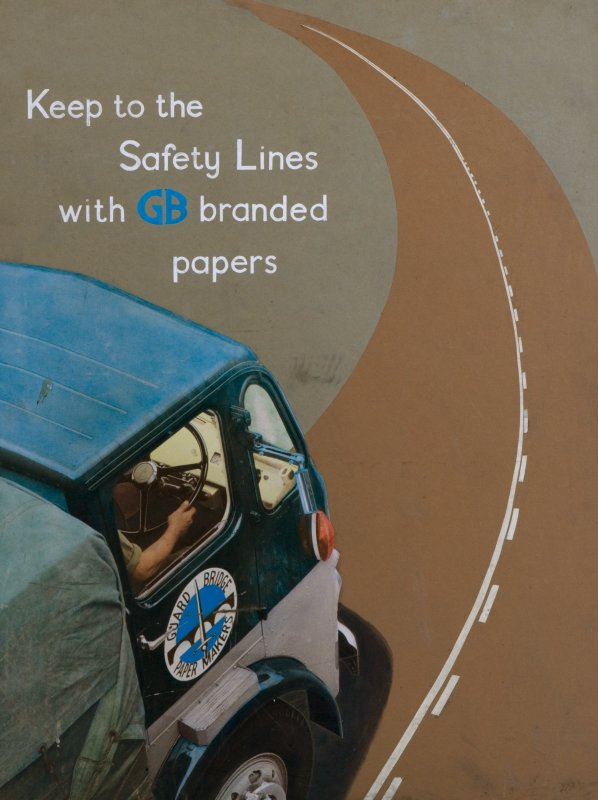 Copy of advertising poster from Guardbridge entitled 'Keep to the Safety Lanes with GB branded papers' showing a a branded truck ('Guard Bridge Paper Makers') on the road