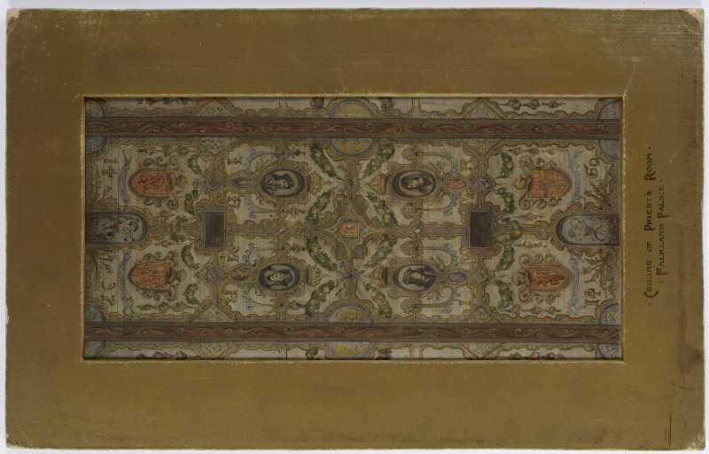 "Copy drawing of ""Ceiling of Priests Room Falkland Palace"". Inscribed on Verso: Designed By Thomas Bonnar & Executed for Ld Bute at Falkland Palace 1895"
