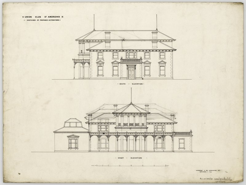 South and West elevation drawings for the Royal and Ancient Club House, St Andrews. Titled: 'Union Club St Andrews. Sketches of proposed alterations'.