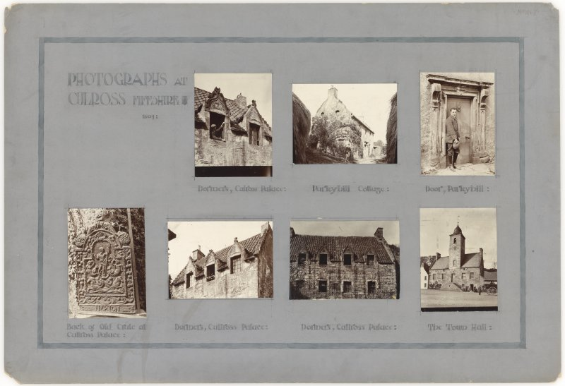 Seven photographs showing buildings in Culross. Titled: 'Photographs at Culross, Fifeshire. 1904'; 'Dormers, Culross Palace'; 'Parleyhill Cottage'; 'Door, Parleyhill'; 'Back of Old Crate at Cullross Palace'; 'Dormers, Cullross Palace'; 'The Town Hall'.