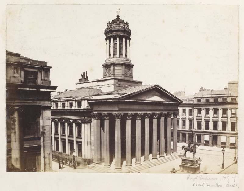 "Page 17/6. General view from SE. Titled ""Royal Exchange, David Hamilton, Architect."" PHOTOGRAPH ALBUM NO 146: THE ANNAN ALBUM"