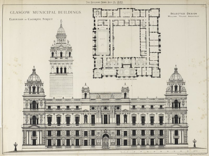Glasgow City Chambers Elevation and second floor plan from The Building News Titled: 'The Building News, Sep. 15, 1882'  'Glasgow Municipal Buildings  Elevation to Cochrane Street.  Selected Design  William Young Architect.'  'Photo-Lithographed & Printed by James Akerman, 6 Queen Square, W.C.'