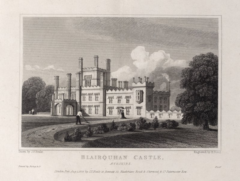 Engraving of Blairquhan House from lawns. Titled 'Blairquhan Castle, Ayrshire. Drawn by J. P. Neale. Engraved by H. Bond. Printed by Bishop & Co. Proof. London Pub. August 1826 by J. P. Neale, 16 Bennett St. Blackfriars Road & Sherwood & Co. Paternoster Row.