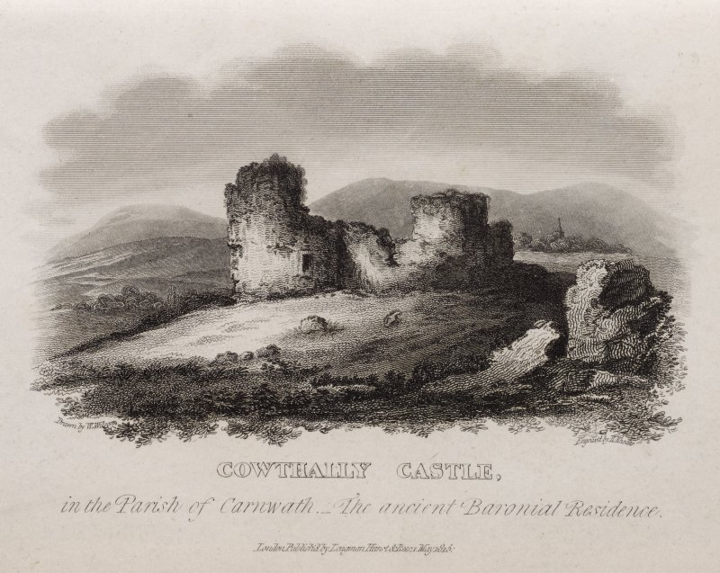 View of Couthally Castle. Titled: ' Cowthally Castle in the Parish of Carnwath, the Ancient Baronial Residence. Drawn by W. Wilson, Engraved by E. Rhodes. London, published by Longman, Hurst & Rees, M ...