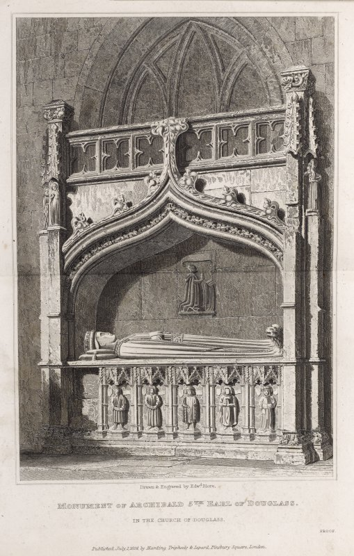 The church of Douglass, engraving of tomb of Archibald 5th Earl of Douglas. Titled: 'Monument of Archibald, 5th Earl of Douglass in the church of Douglass, drawn and engraved by Edward Blore. Published July 1st 1824 by Harding, Triphook and Lepard, Finsbury Square, London. Proof.'