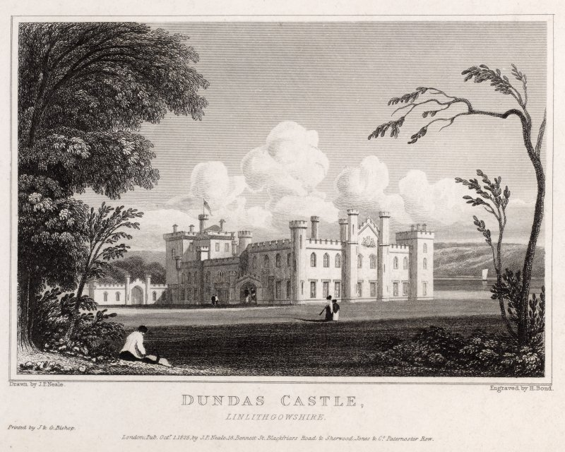 Engraving of Dundas Castle set in lawns. Titled: ' Dundas Castle, Linlithgowshire.Drawn by J.P. Neale. Engraved by H. Bond. Printed by J & G Bishop. London pub. Oct.1st 1825 by J.P.Neale, 16 Bennet Street, Blackfriars Road, & Sherwood Jones & Co., Paternoster Row.'