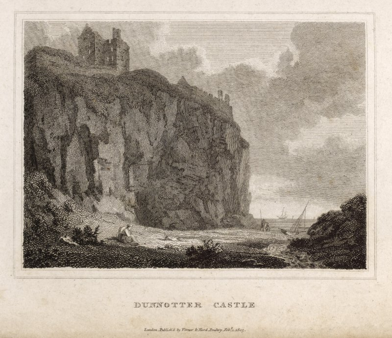 Engraving of Dunnottar Castle on clifftop. Titled 'Dunotter Castle ' and  (in pencil) 'Kincardine. 'London pub by Vernor & Hood, Poultry, Feb 1st 1805.'