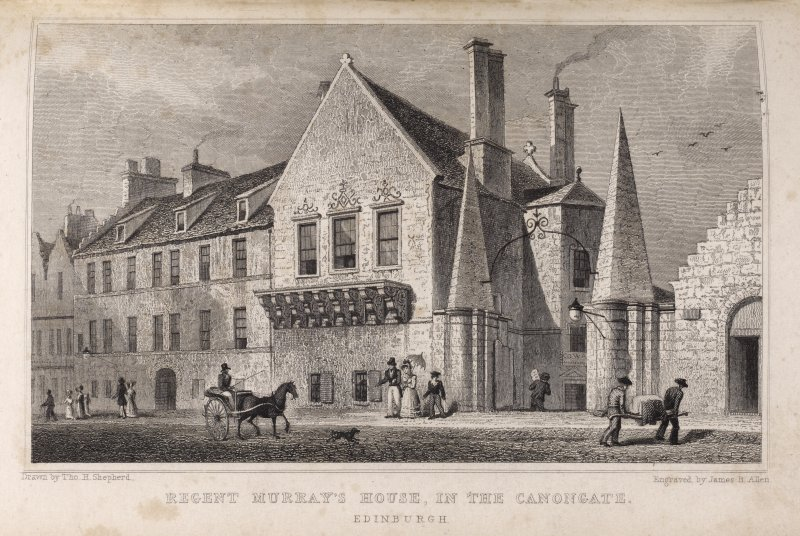 Engraving showing Moray House, Edinburgh, from North North East. Titled: 'Regent Murray's House, in the Canongate'. Inscribed: 'Drawn by Tho. H. Shepherd. Engraved by James B. Allen'
