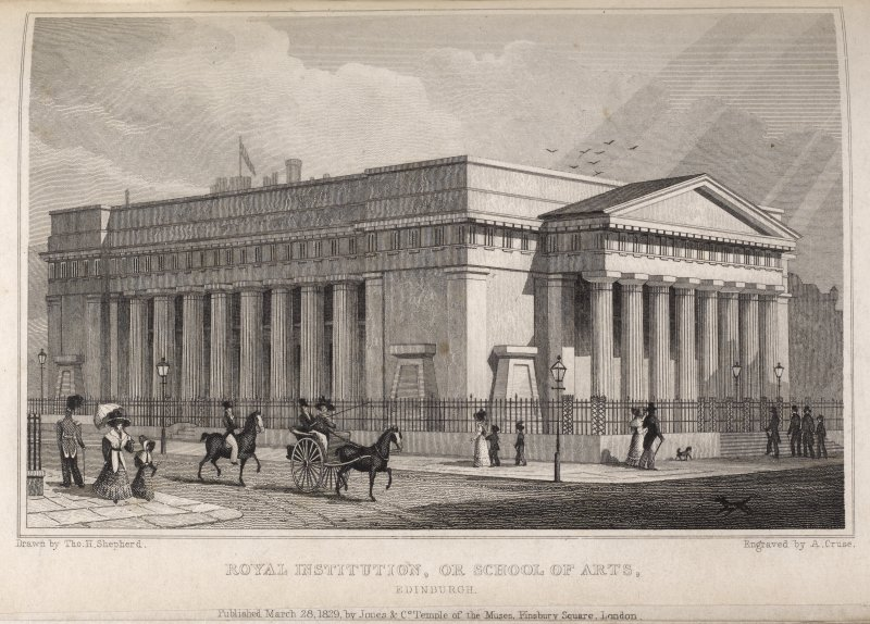 Edinburgh, engraving of Royal Scottish Academy. Titled: 'Royal Institution or School of Arts, Edinburgh. Drawn by Tho. H. Shepherd. Engraved by A. Cruse.'