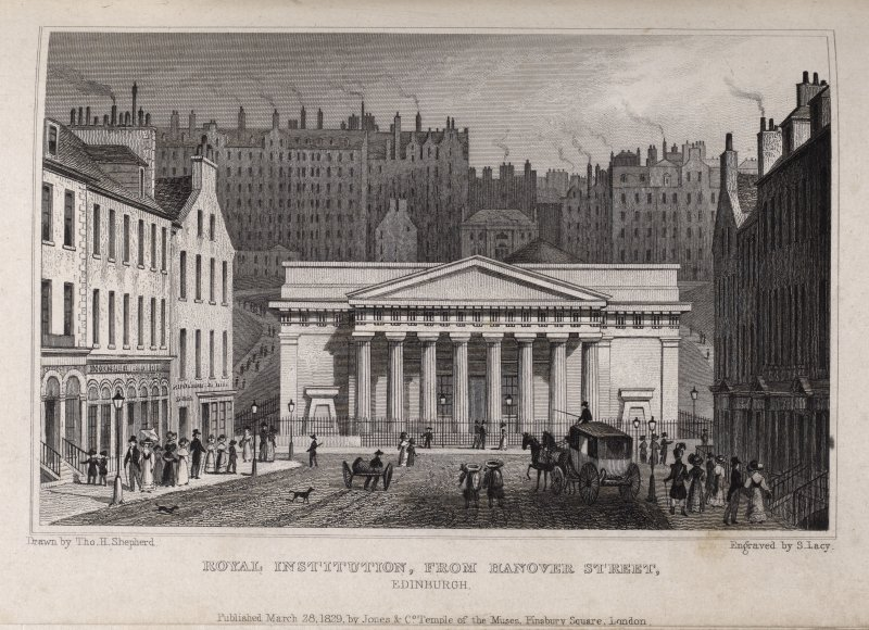 Edinburgh, engraving of Royal Scottish Academy seen from Hanover Street, with High Street in distance beyond. Titled: 'Royal Institution from Hanover Street, Edinburgh. Drawn bytho. H. shepherd. Engraved by S. Lacy. Pubd. March 28, 1829 by Jones & Co. Temple of the Muses, Finsbury Square, London.'
