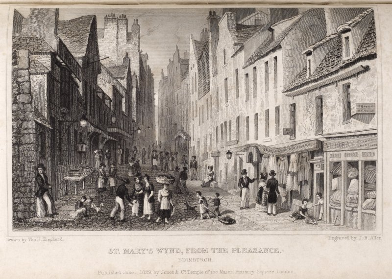Edinburgh, engraving of St Mary's Wynd from the Pleasance. Titled 'St Mary's Wynd from the Pleasance, Edinburgh. Drawn by Tho. H. Shepherd. Engraved by J.B.Allen. Published June 1, 1829 by Jones & Co. ...
