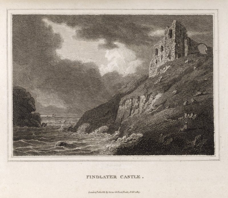 Engraving of Findlater Castle on cliff above sea. Titled 'Findlater Castle. London, Published by Vernor & Hood, Poultry, Feby. 1, 1805.