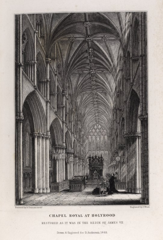 Edinburgh, engraving of interior of Chapel Royal at Holyrood, 'estored as it was in reign of James Vll.' Titled: 'Chapel Royal at Holyrood restored as it was in the reign of James VII, drawn & engraved for D. Anderson, 1849, Restored by N. Tennant Archt., Engraved by J. West.'