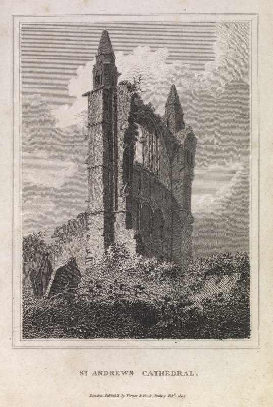 Engraving of gable end of St Andrews Cathedral. Titled 'St.Andrews Cathedral, London Publish'd by Vernor & Hood, Poultry, Feby 1 1805.