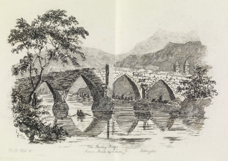 Engraving of Old Stirling Bridge from a sketch by T. Swan. Titled 'Old Stirling Bridge from a sketch by T. Swan. Pl.16. Vol.4. H. Wright.'