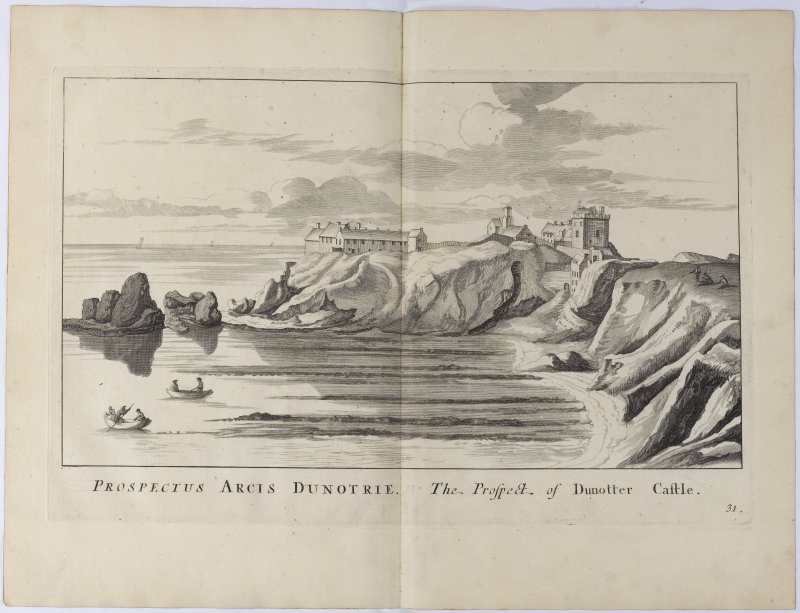 Pl.31 Dunnottar Castle. copy of copper plate engraving titled 'Prospectus Arcis Dunotrie. The prospect of Dunotter Castle.'