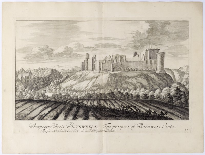 Pl.51 Bothwell Castle. Copy of copper plate engraving titled 'Prospectus Arcis Bothwellae. The prospect of Bothwell Castle. This plate is most humbly inscribed to the Honble. Brigadier Dalzel.'