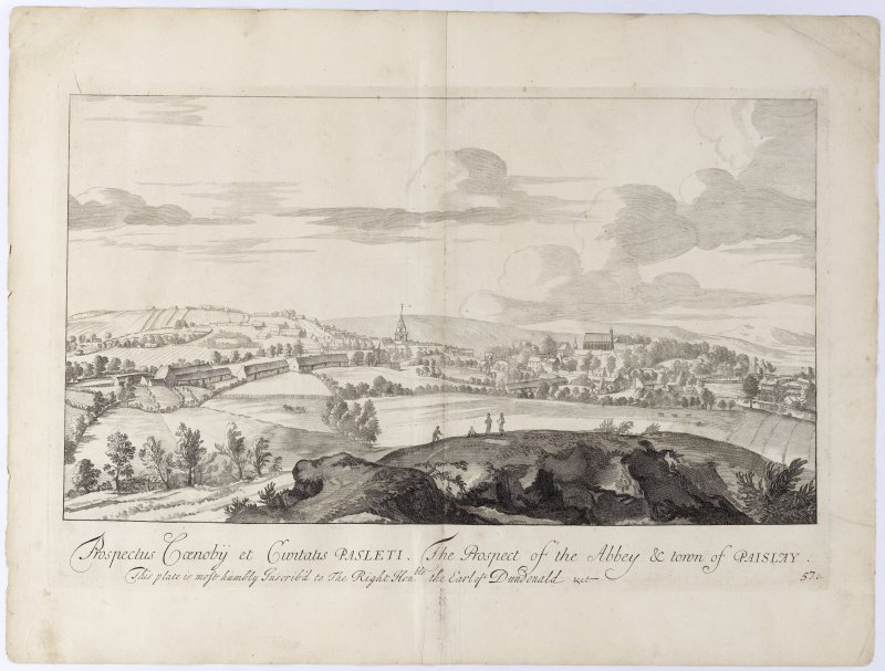 Pl.57A Taisley town & Abbey. Copy of copper plate engraving titled 'Prospectus Caenobij et Civitatis . The prospect of the Abbey & Town of Paisley. This plate is most humbly inscribed to the Right Honble. the Earl of Dundonald etc.'