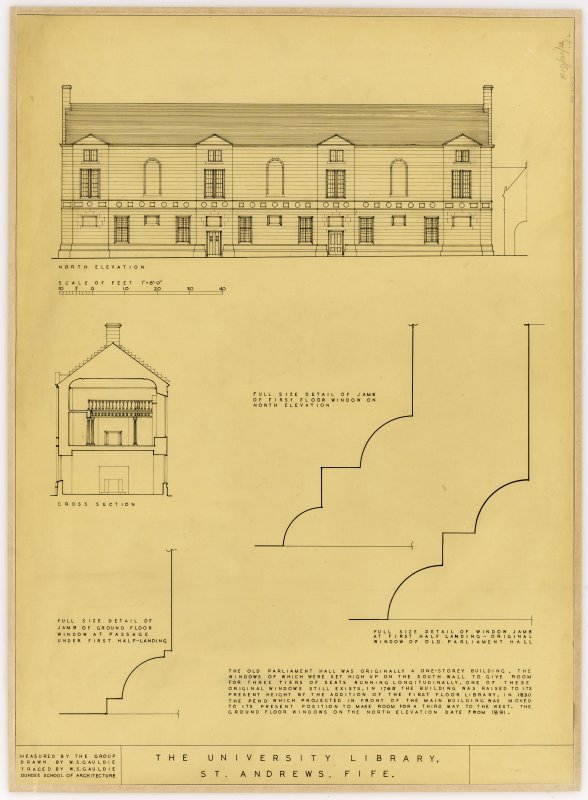 Student drawings showing North Elevation, Cross Section and details of window jambs. Title: The University Library, St Andrews, Fife