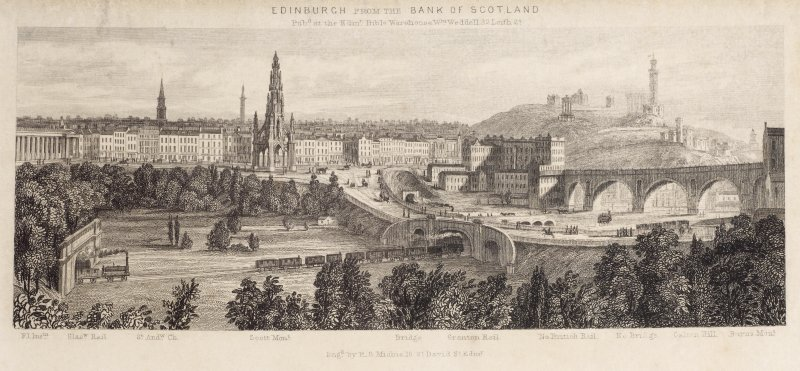 Engraving showing  general view of Edinburgh, including Royal Institution, Glasgow Rail, St Andrew's Church, Scott Monument, North Bridge, North British Rail and Calton Hill.     Inscribed: 'EDINBURGH FROM THE BANK OF SCOTLAND'. 'Pubd at the Edinr. Bible Warehouse. Wm. Weddell, 32 Leith St.'