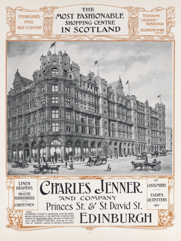 Advert for Charles Jenner and Company Department Store. Taken from Souvenir of the opening of the North British Hotel Edinburgh by John Geddie. p.95