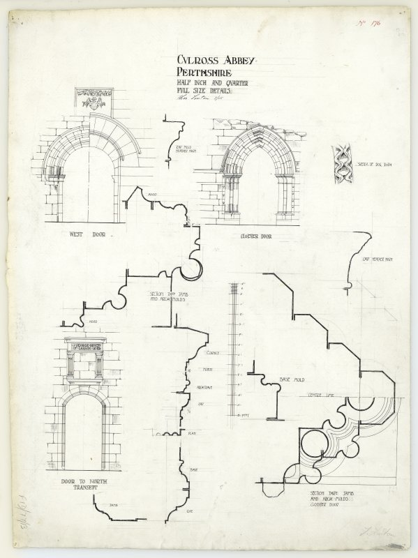 Elevations of west door, cloister door, door to north transept; sketch of dog tooth, and sections through jamb and arch moulds, Culross Abbey.