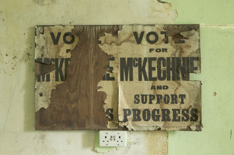 2nd floor, detail of election poster 'Vote for Mckechnie and support progress'